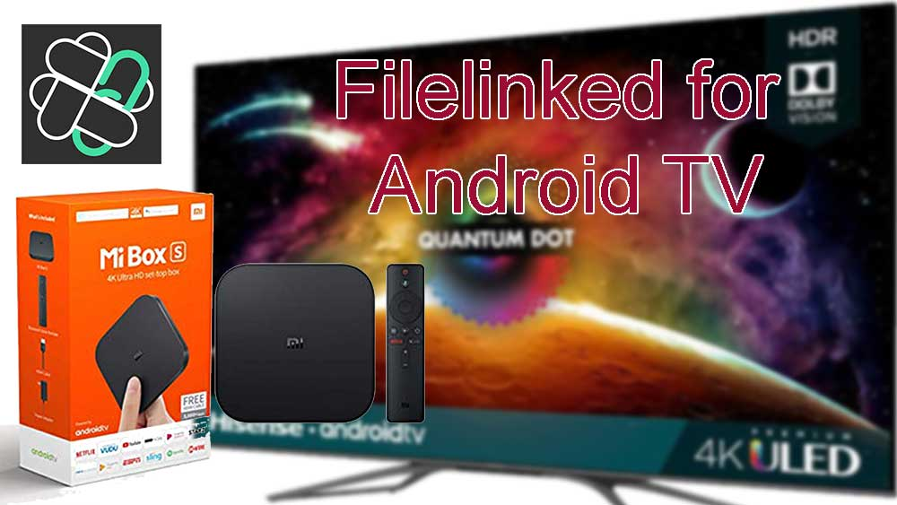Filelinked for Android TV