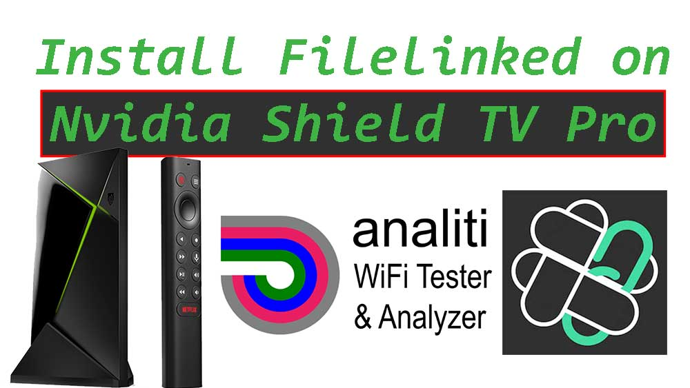 install filelinked on nvidia shield tv pro