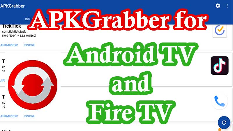 APKGrabber for Android TV and Fire TV